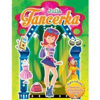 Książki dla dzieci, Julla tancerka - Wysyłka od 3,99 - porównuj ceny z wysyłką (opr. miękka)