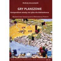 Hobby i poradniki, Gry planszowe Kompendium wiedzy nie tylko dla bibliotekarza - Januszewski Andrzej - książka (opr. miękka)