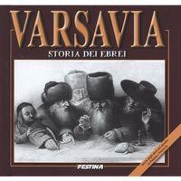 Historia, Varsavia. Storia dei ebri. Warszawa. Historia Żydów (wersja włoska) (opr. twarda)