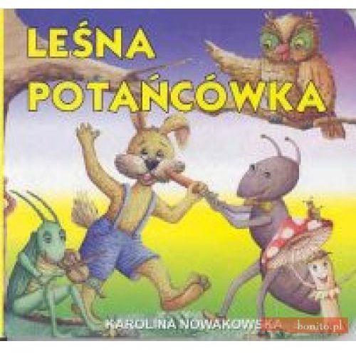 Książki dla dzieci, Leśna potańcówka (opr. twarda)