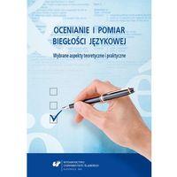 E-booki, Ocenianie i pomiar biegłości językowej. Wybrane aspekty teoretyczne i praktyczne