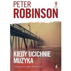 Kiedy ucichnie muzyka - Peter Robinson (EPUB)