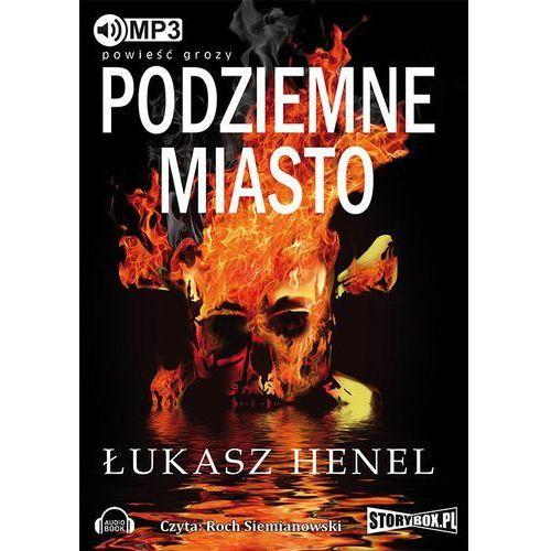 Audiobooki, Podziemne miasto - Łukasz Henel