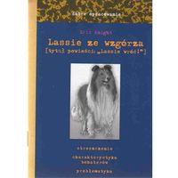 Lektury szkolne, Dobre opracowanie. Lassie ze wzgórza (Lassie wróć!) (opr. miękka)