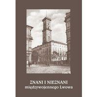 E-booki, Znani i nieznani międzywojennego Lwowa. Studia i materiały, t. 4 - No author - ebook