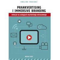 E-booki, Prankvertising i immersive branding - emocje na usługach marketingu wirusowego