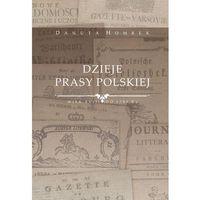 E-booki, Dzieje prasy polskiej wiek XVIII (do 1795 r.) - Danuta Hombek