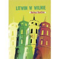 E-booki, Litwin w Wilnie - Herkus Kuncius (PDF)