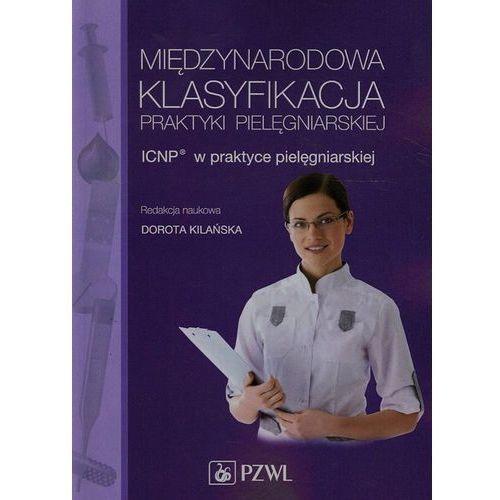 Książki medyczne, Międzynarodowa Klasyfikacja Praktyki Pielęgniarskiej (opr. miękka)