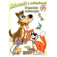 Książki dla dzieci, Malowanki z nalepkami. Domowe zwierzęta Rudy (opr. miękka)