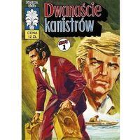 Komiksy, Kapitan Żbik Dwanaście kanistrów - Wróblewski Jerzy;Krupka Władysław (opr. miękka)