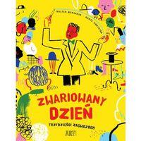 Książki dla dzieci, ZWARIOWANY DZIEŃ TRZYDZIEŚCI ZAGWOZDEK (opr. twarda)