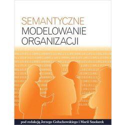 Semantyczne modelowanie organizacji (opr. miękka)
