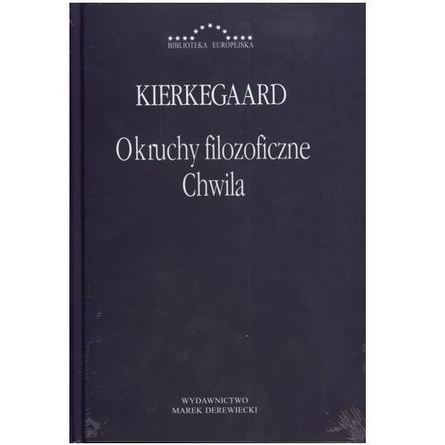 Filozofia, Okruchy filozoficzne Chwila (opr. twarda)