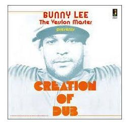 Lee, Bunny - Bunny Lee The Version Master Presents Creation Of Dub