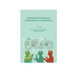 Współczesne oblicza komunikacji i informacji Przestrzeń informacyjna nauki - Wydawnictwo Naukowe UMK (opr. miękka)