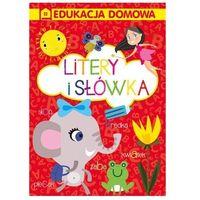 Literatura młodzieżowa, Edukacja domowa. Literki i słówka - praca zbiorowa - książka (opr. broszurowa)