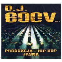 Bajki i piosenki, Dj 600v - Produkcja - Hip Hop Jasna