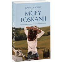 Literatura kobieca, obyczajowa, romanse, Mgły Toskanii (opr. miękka)
