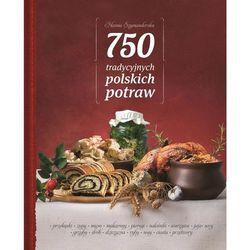 750 tradycyjnych polskich potraw (opr. twarda)
