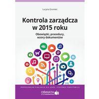 E-booki, Kontrola zarządcza w 2015 roku. Obowiązki. Procedury. Wzory dokumentów