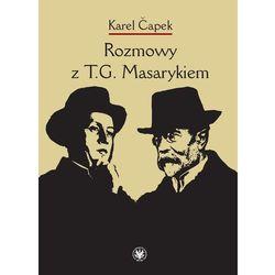 Rozmowy z T.G. Masarykiem - Dostępne od: 2014-11-24 (opr. miękka)
