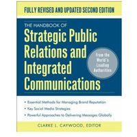 Biblioteka biznesu, Handbook of Strategic Public Relations and Integrated Commun (opr. twarda)