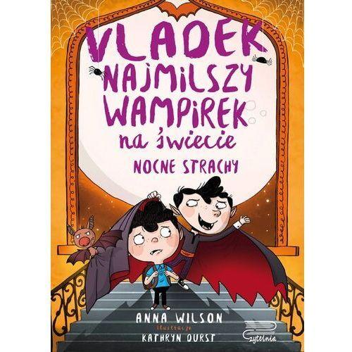Literatura młodzieżowa, Nocne Strachy. Vladek najmilszy wampirek na... (opr. twarda)