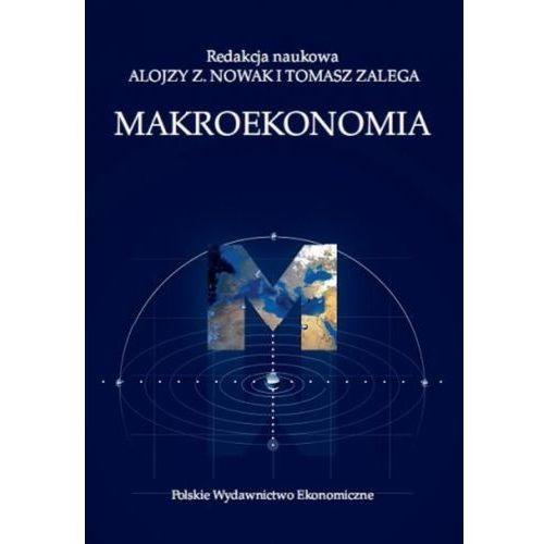 Biblioteka biznesu, Makroekonomia (wyd. 2 zmienione 2019) - Nowak Z. Alojzy, Zalega Tomasz (opr. miękka)