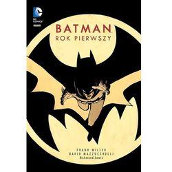 Batman Rok pierwszy - Wysyłka od 3,99 - porównuj ceny z wysyłką (opr. twarda)