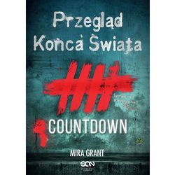 Przegląd Końca Świata: Countdown - Mira Grant