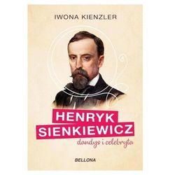 Henryk Sienkiewicz dandys i celebryta (opr. broszurowa)