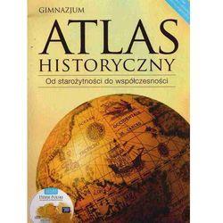 Atlas historyczny od starożytności do współczesności z płytÄ CD (opr. miękka)