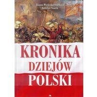 Historia, Kronika dziejów Polski (opr. twarda)
