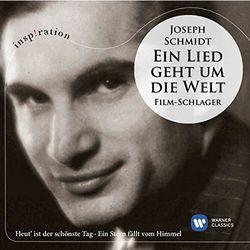 Joseph Schmidt: Ein Liedgeht Um Die Welt