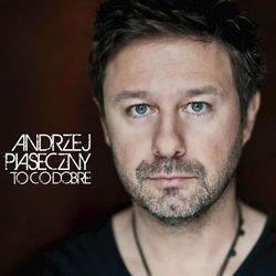 To Co Dobre (Reedycja) (CD) - Andrzej Piaseczny