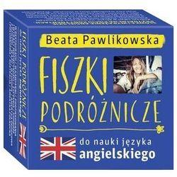 Fiszki podróżnicze do nauki języka angielskiego 2 - Beata Pawlikowska - książka (opr. kartonowa)