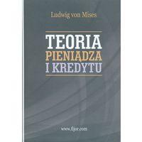 Biblioteka biznesu, Teoria pieniądza i kredytu (opr. twarda)