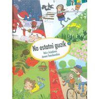 Książki dla dzieci, Na ostatni guzik. Rok z księdzem Janem Twardowskim - Eliza Piotrowska (opr. twarda)
