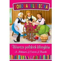 Wiersze polskich klasyków + zakładka do książki GRATIS (opr. twarda)