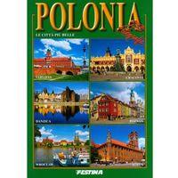 Albumy, POLSKA NAJPIĘKNIEJSZE MIASTA WER. WŁOSKA (opr. miękka)