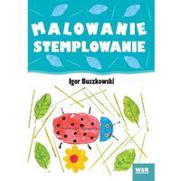 Książki dla dzieci, Malowanie stemplowanie (opr. miękka)
