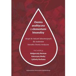 Chemia analityczna z elementami bioanalizy. Darmowy odbiór w niemal 100 księgarniach! (opr. broszurowa)