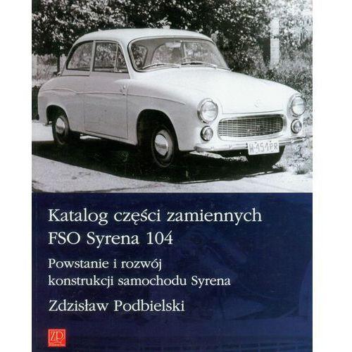 Biblioteka motoryzacji, Katalog części zamiennych FSO Syrena 104 (opr. miękka)