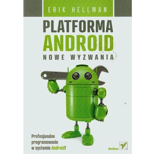 Informatyka, Platforma Android. Nowe wyzwania - wysyłamy w 24h (opr. miękka)