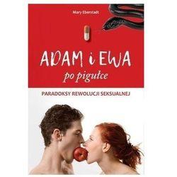 Adam i Ewa po pigułce. Darmowy odbiór w niemal 100 księgarniach! (opr. broszurowa)