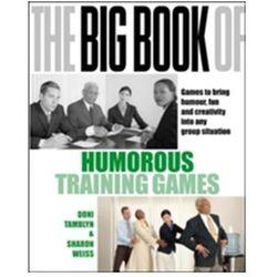 Big Book of Humorous Training Games