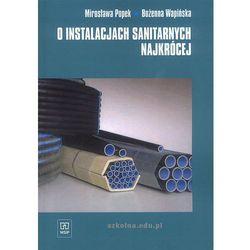 O instalacjach sanitarnych najkrócej podręcznik (opr. miękka)