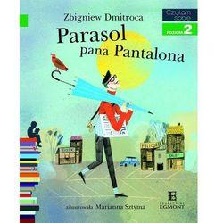 Czytam sobie. Poziom 2. Parasol pana Pantalona. + zakładka do książki GRATIS (opr. broszurowa)