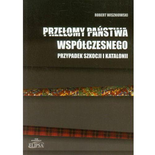 Książki o zdrowiu, medycynie i urodzie, Przełomy państwa współczesnego (opr. miękka)